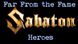 Sabaton - Far From the Fame [Lyrics]
