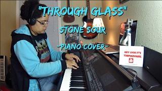 Stone Sour- Through Glass (Piano Cover)