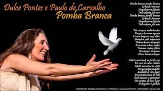 Pomba Branca - Dulce Pontes / Paulo de Carvalho