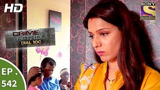 Crime Patrol Dial 100 - क्राइम पेट्रोल - The Murder Of An Alcoholic - Ep 542 - 17th July, 2017 width=