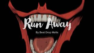 (Free) Dark, Storytelling Beat Run Away prod(Beat Drop Mafia)