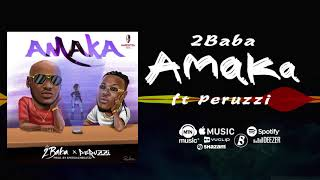 2Baba ft Peruzzi - Amaka [Official Audio] | FreeMe TV