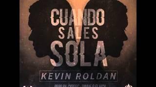 Kevin Roldan - Cuando Sales Sola