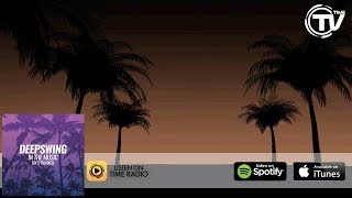 Deepswing - In The Music (Michael Feiner Remix) [Official Lyric Video] - Time Records