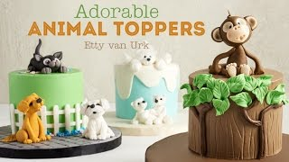 Craftsy Class - Adorable Animal Toppers