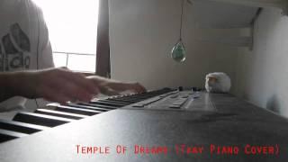 Future Breeze - Temple Of Dreams (Tkay Piano Cover)