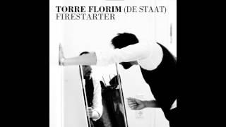 Torre Florim DE STAAT - Firestarter