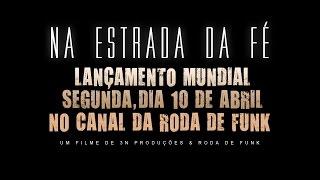 """Prepare-se... Vem aí.. """"Na Estrada da Fé """" Com MC Cabelinho.. (Lançamento 10/04)"""