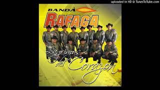 Banda Rafaga - Muchacha Triste 2017