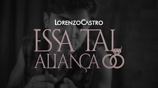 Lorenzo - Essa Tal Aliança
