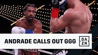 "Andrade Wants GGG; Calls Saunders ""Unprofessional"""