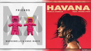 HAVANA x FRIENDS | Mashup of Camila Cabello/Marshmello/Anne-Marie