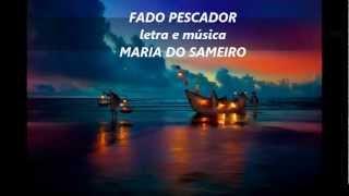 Maria do Sameiro - FADO PESCADOR