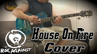 Rise Against - House On Fire (Guitar Cover MULTI-CAM) [4K!]