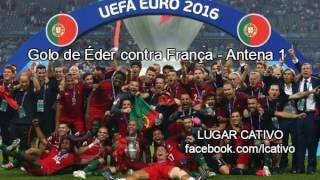 Golo de Éder | Portugal 1 - 0 França | Relato Antena 1
