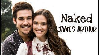 James Arthur - Naked (Tradução) O Tempo Não Para (Lyrics Video).