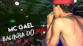 MC Gael - Balinha do mal Lançamento 2017 (DJ Abel Produções)