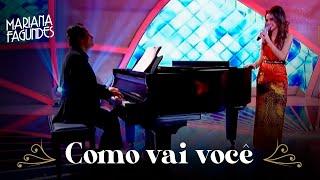 Mariana Fagundes - Como vai você (Mulheres que brilham)