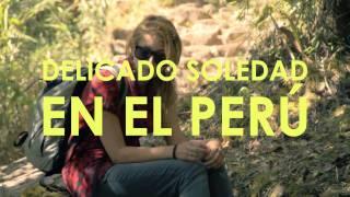 Delicado soledad en el Peru