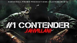 Jahvillani - #1 Contender (Kaadinal Fyah Diss)