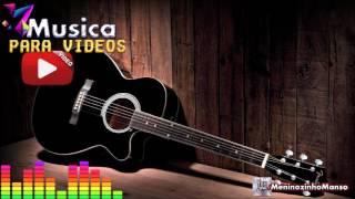 Musica Free Violão Romântico instrumental ( Livre de direitos autorais )