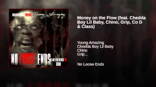 Money on the Flow (feat. Chedda Boy Lil Baby, Chino, Grip, Co D & Class)
