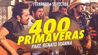 Fernando & Sorocaba – 400 primaveras Part. Renato Vianna | FS Studio Sessions Vol.02