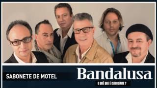 Bandalusa - Sabonete de motel