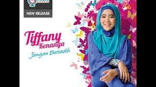 Tiffany Kenanga -Jangan Bersedih KARAOKE HD