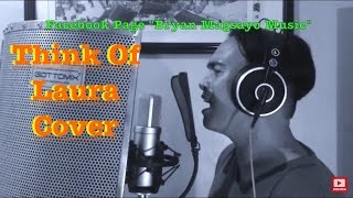 Think Of Laura - Christopher Cross Cover by Bryan Magsayo
