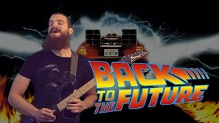 Back to the Future theme song | METAL GUITAR COVER