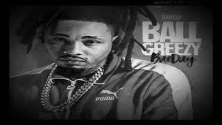 Ball Greezy - Nice & Slow