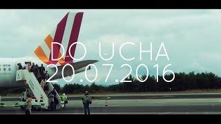 Do UCHA [20.07.2016] [PL\ENG]