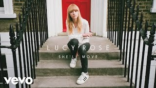 Lucy Rose - She'll Move (Audio)