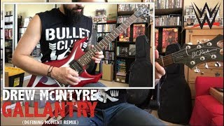 "Drew McIntyre ""Gallantry (Remix)"" WWE theme guitar cover"