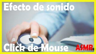 SONIDO DE CLICK DE MAUSE EFECTO (SONIDO RATON PC) // MOUSE CLICK SOUND EFFECT (PC MOUSE SOUND)