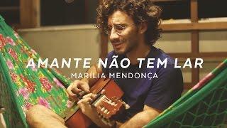 Marília Mendonça - Amante não tem lar (Cover) Celso Haddad