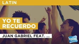 Yo te recuerdo in the style of Juan Gabriel feat. Marc Anthony | Karaoke with Lyrics