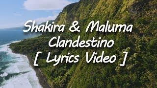 Shakira Ft Maluma - Clandestino [ Letra - Lyrics Video ]