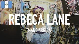 Rebeca Lane - Mano Arriba [ TCE Mic Check ]