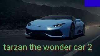 Tarzan The Wonder Car 2 Trailer 2018