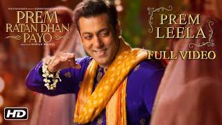Prem Leela Full Song   Prem Ratan Dhan Payo   Salman Khan, Sonam Kapoor width=