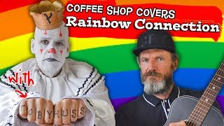 Rainbow Connection - Kermit The Frog cover with Toby Huss