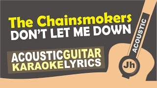 The Chainsmokers feat. Daya - Don't Let Me Down (Karaoke Version)
