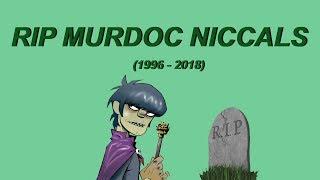 RIP Murdoc Niccals (1966 - 2018)