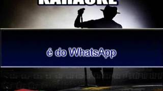 Karaokê Erre Som Dança do WhatsApp