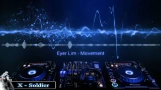 Eyer Lim - Movement ♫