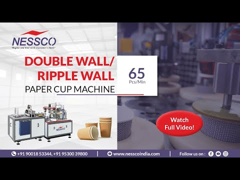 Ripple Wall Paper Cup Making Machine || Paper Cup Manufacturing Business || NESSCO