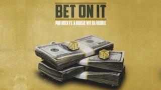 PnB Rock  - Bet On It (Feat. Boogie Wit Da Hoodie)