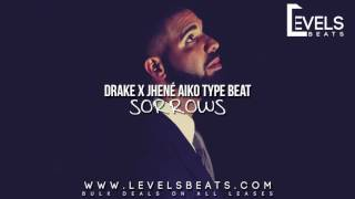 Drake Ft Jhené Aiko Type Beat - Sorrows